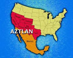 Have You Heard About Aztlan?