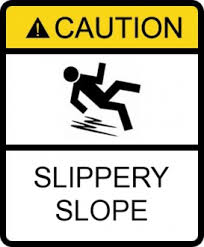Life's Slippery Slopes