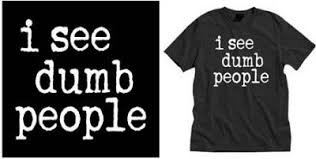 Click to get I See Dumb People