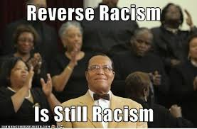 for reverse racism—or,