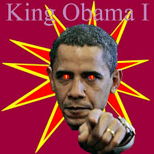 YES, headed by King Obama I of