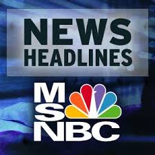 MSNBC News Headlines
